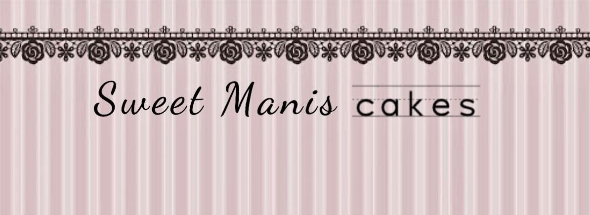 Sweet Manis Cakes