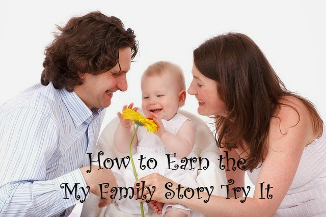 How to Earn the My Family Story Try It Badge