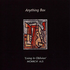 Anything Box - Living In Oblivion