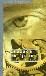 CRUZADA EN JEANS--THEA BECKMANN