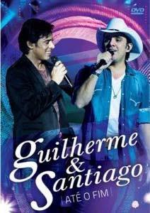 DVD Guilherme & Santiago Até o Fim