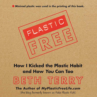 Click now to buy Plastic Free: How I Kicked the Plastic Habit and How You Can Too, by Beth Terry Helps Us All Be Green