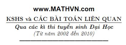 Khao sat ham so trong de thi dai hoc 2002 - 2010