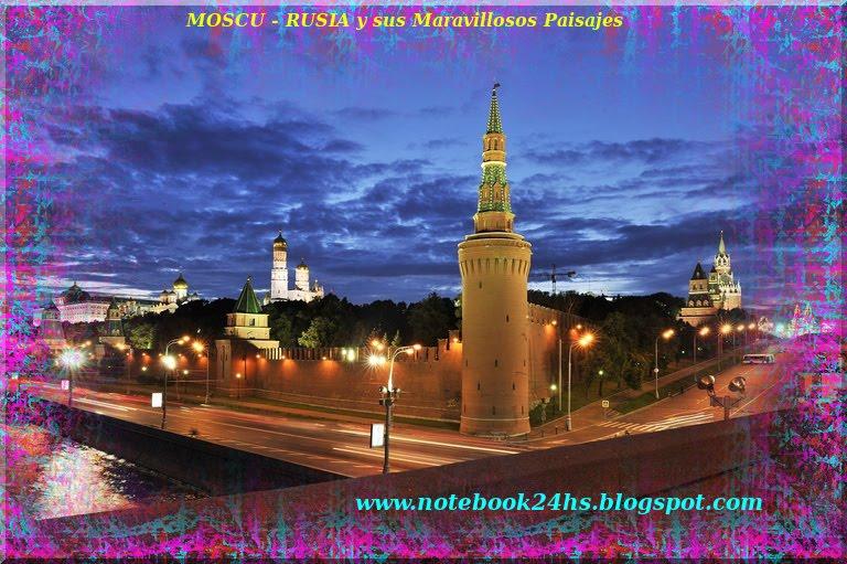 MOSCU - RUSIA - MARAVILLOSA y MAJESTUOSA en sus PAISAJES