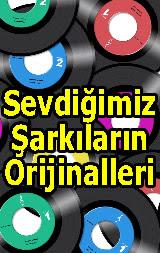 Sevdiğimiz Şarkıların Orijinalleri