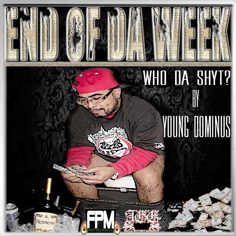 Various Artist - End Of A Week (Hosted by Young Dominus) CD Cover image