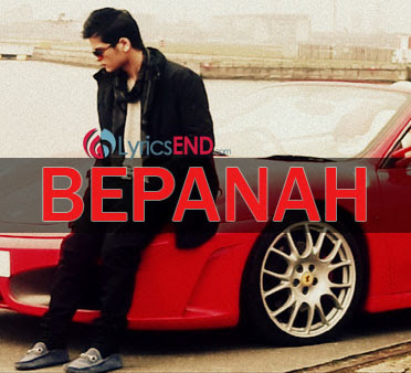 Bepanah Lyrics - Shrey Singhal