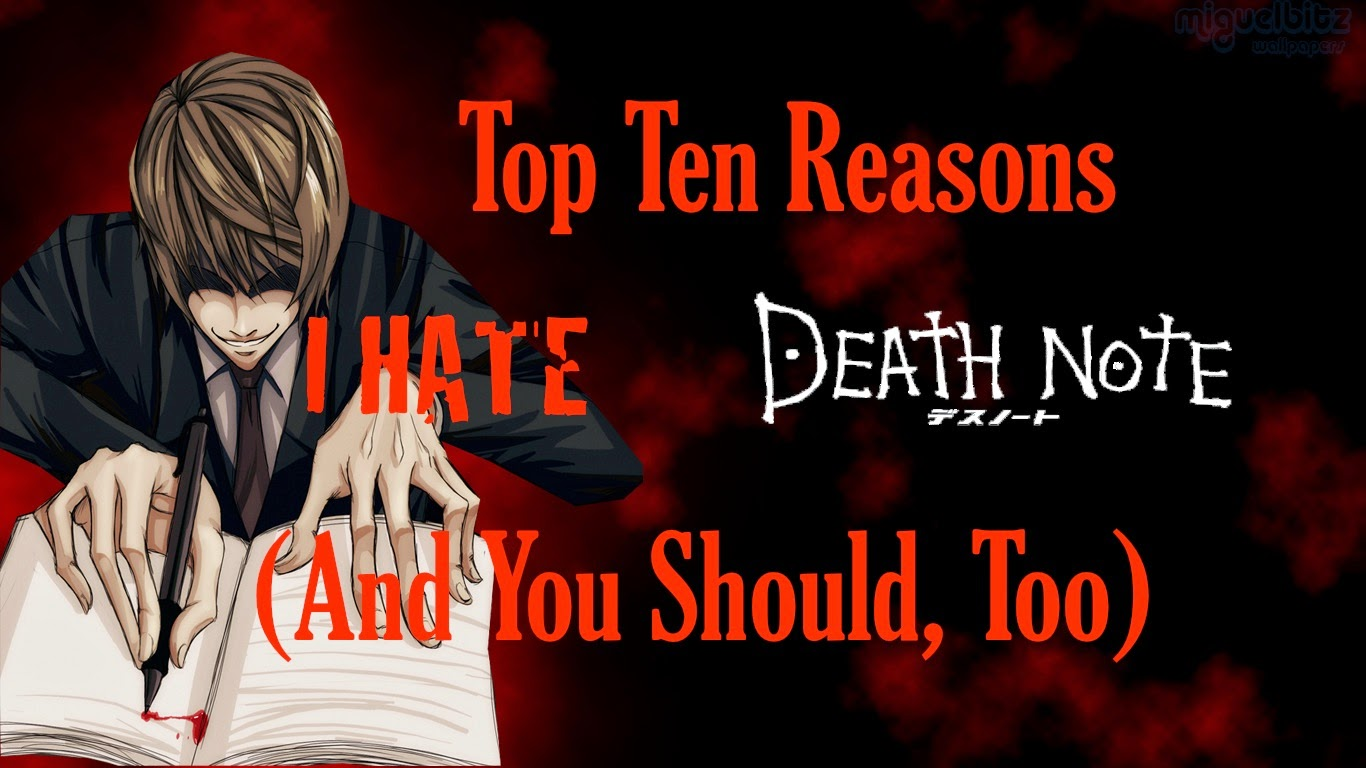 The evaluation zone top ten reasons why i hate death note and top ten reasons why i hate death note and you should too buycottarizona