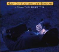 VA: Man of Somebody\'s Dreams: A Tribute to the Songs of Chris Gaffney