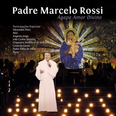 Padre Marcelo Rossi Ágape Amor Divino 2012 capa