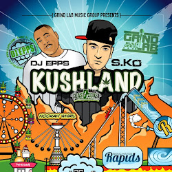 KushLand the Mixtape (Hosted by DJ Epps)