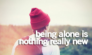 being alone is really nothing new