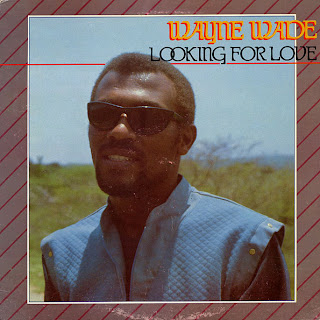 Wayne Wade - Looking For Love