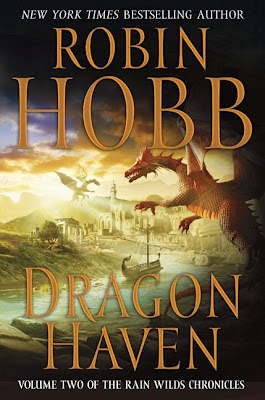 Book Cover of Dragon Haven by Robin Hobb (The Rain Wilds Chronicles: Book Two)