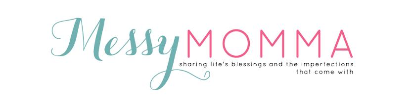 Messy Momma