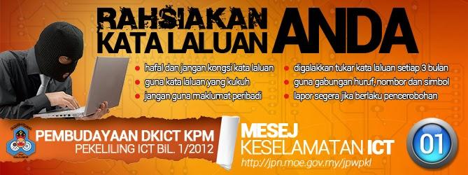 PEMBUDAYAAN DASAR KESELEMATAN ICT KPM (PEKELILING ICT BIL 1/2012) SIRI 1/2014