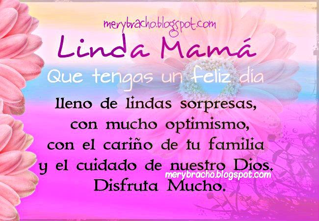 Feliz Día, Linda Mamá con el Amor de tu familia. cumpleaños mamá, bendiciones y palabras para mi madre.
