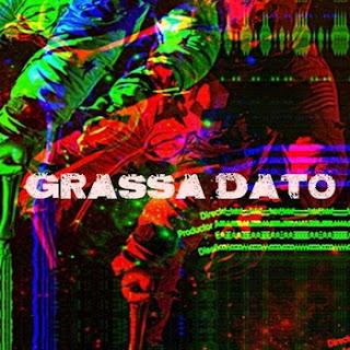 Grassa Dato - La Caida [Free Download]