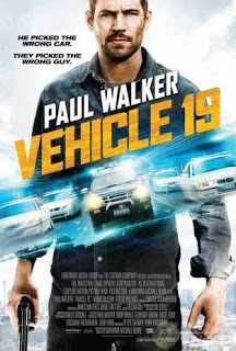 Vehicle 19 (2013) Movie Poster