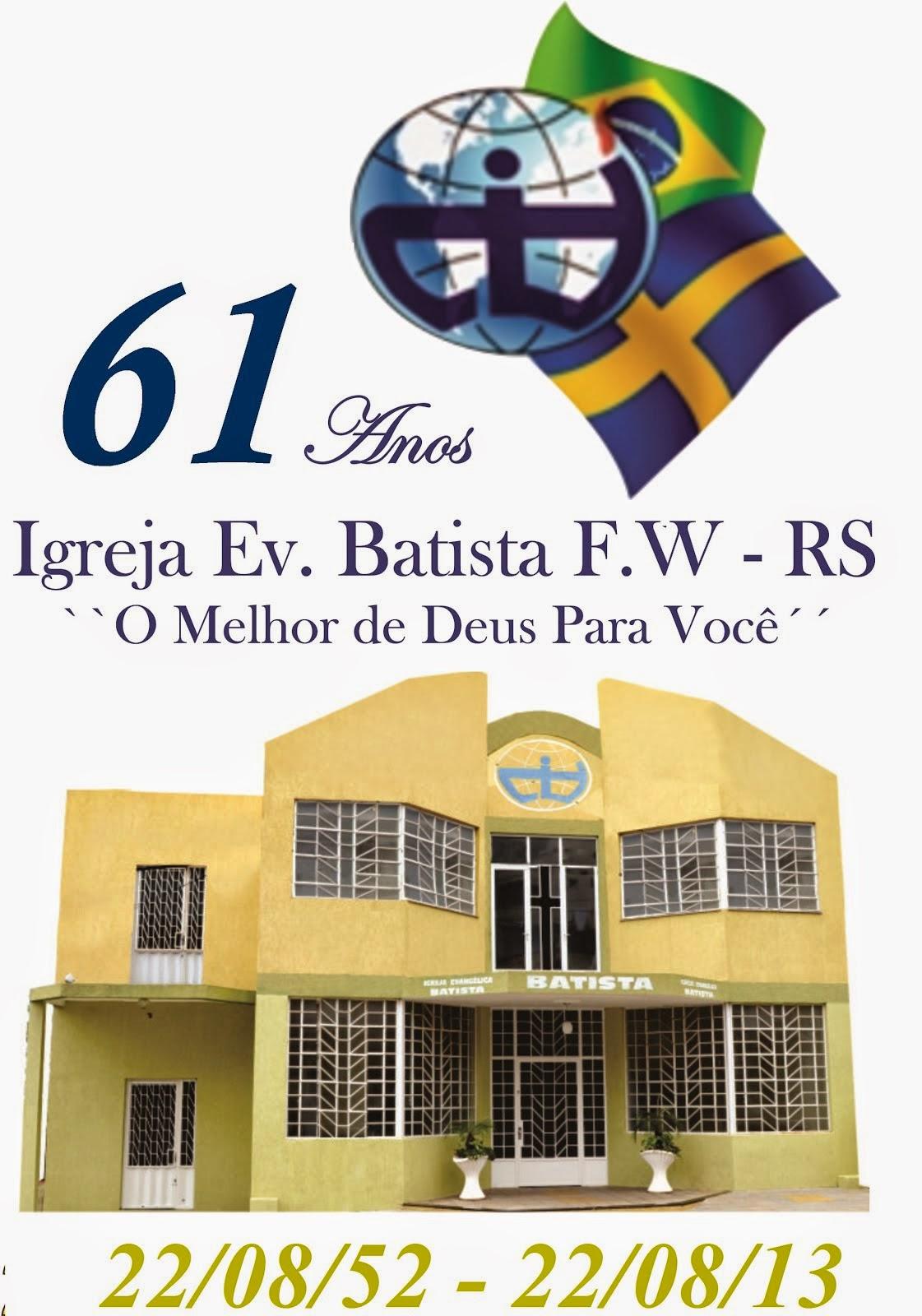 Igreja Evangélica Batista  FW.