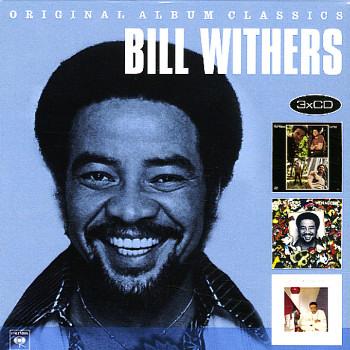 BILL WITHERS - ORIGINAL ALBUM CLASSICS ...