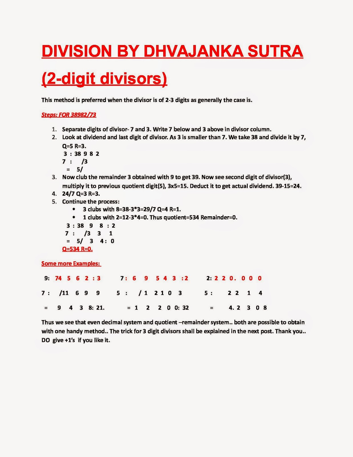 A new method of division for 2- digit divisors..A very good application of  algebra to arithmetic.. lets see who cracks its logic