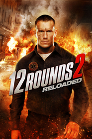 12 Rounds: Reloaded (2013) – filme online