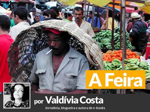 Anatomia da feira de Campina é desafio textual da jornalista e escritora Valdívia Costa
