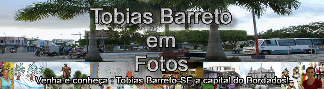 TOBIAS BARRETO EM FOTOS