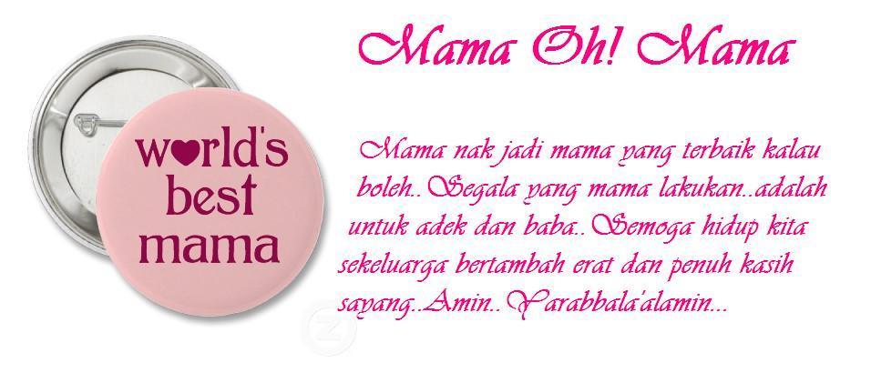 MAMA OH! MAMA
