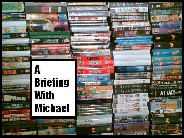 A Briefing With Michael