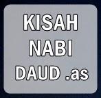 Sejarah Islam - Kisah Nbi Daud .as