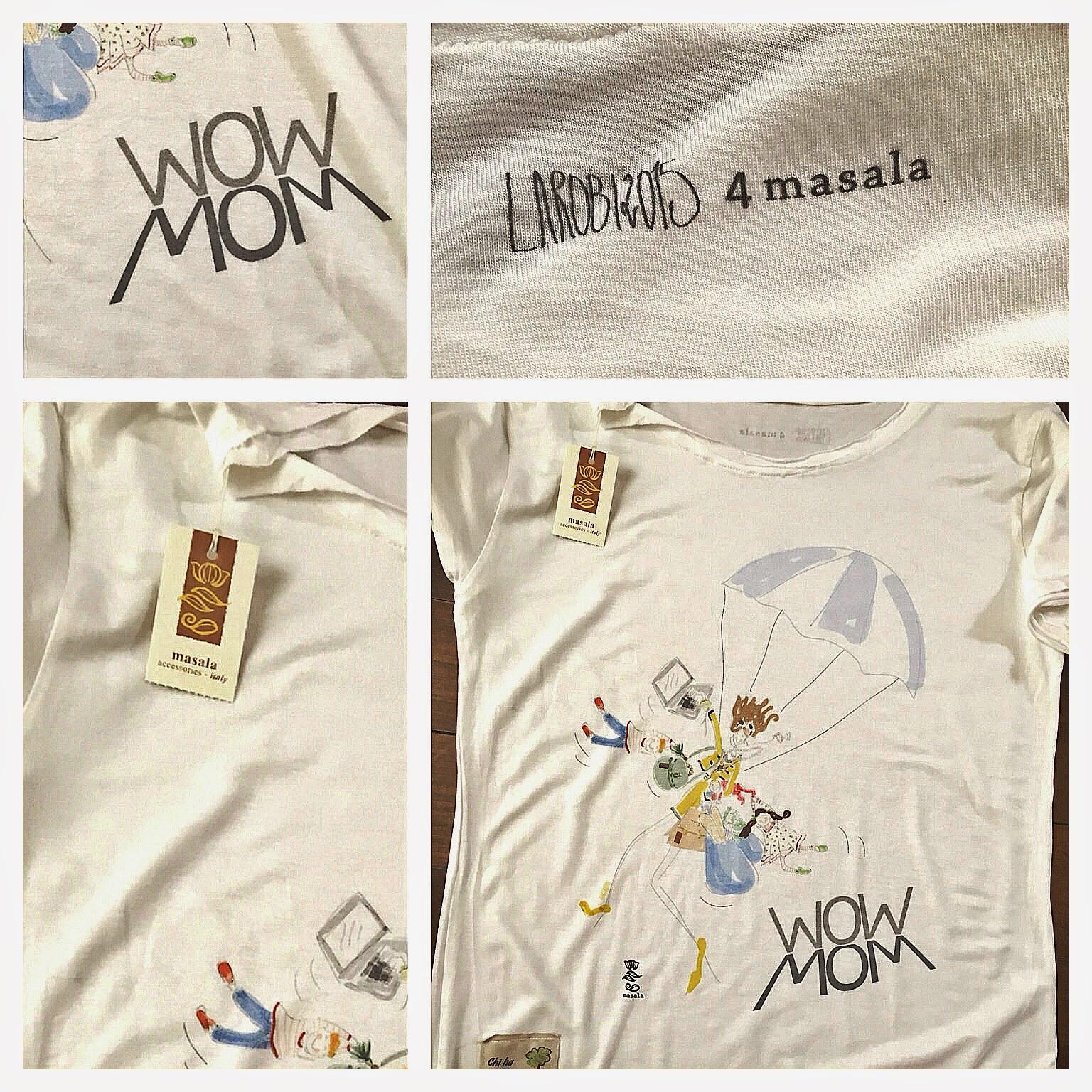WOWMOM di larobi4MASALA : la T-shirt delle Mamme Multitasking