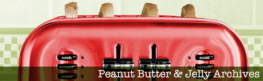 The Peanut Butter and Jelly Archives