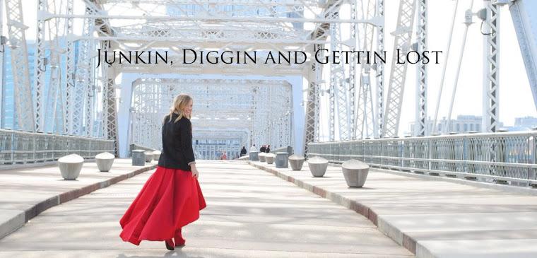 Junkin, Diggin and Gettin Lost