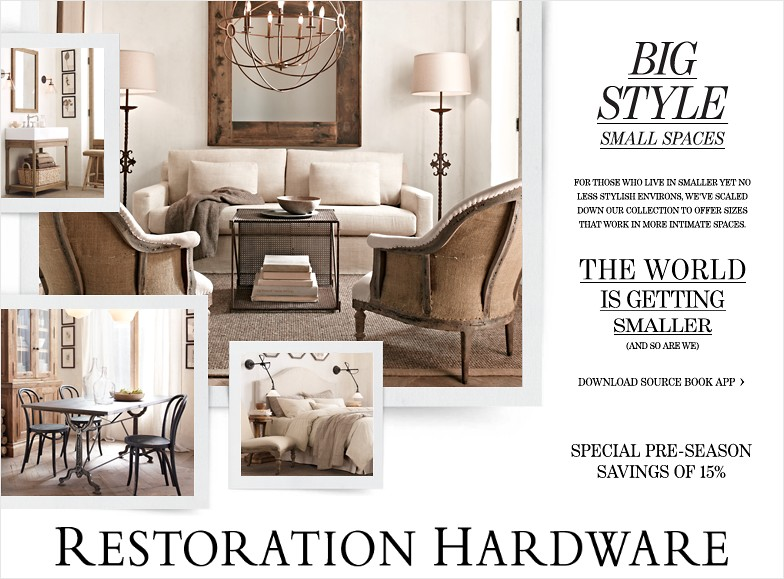 Effortless lustered phenomenon big style small spaces - Small spaces restoration hardware set ...
