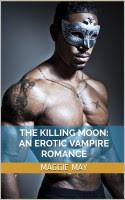 The Killing Moon: A Vampire Erotic Romance