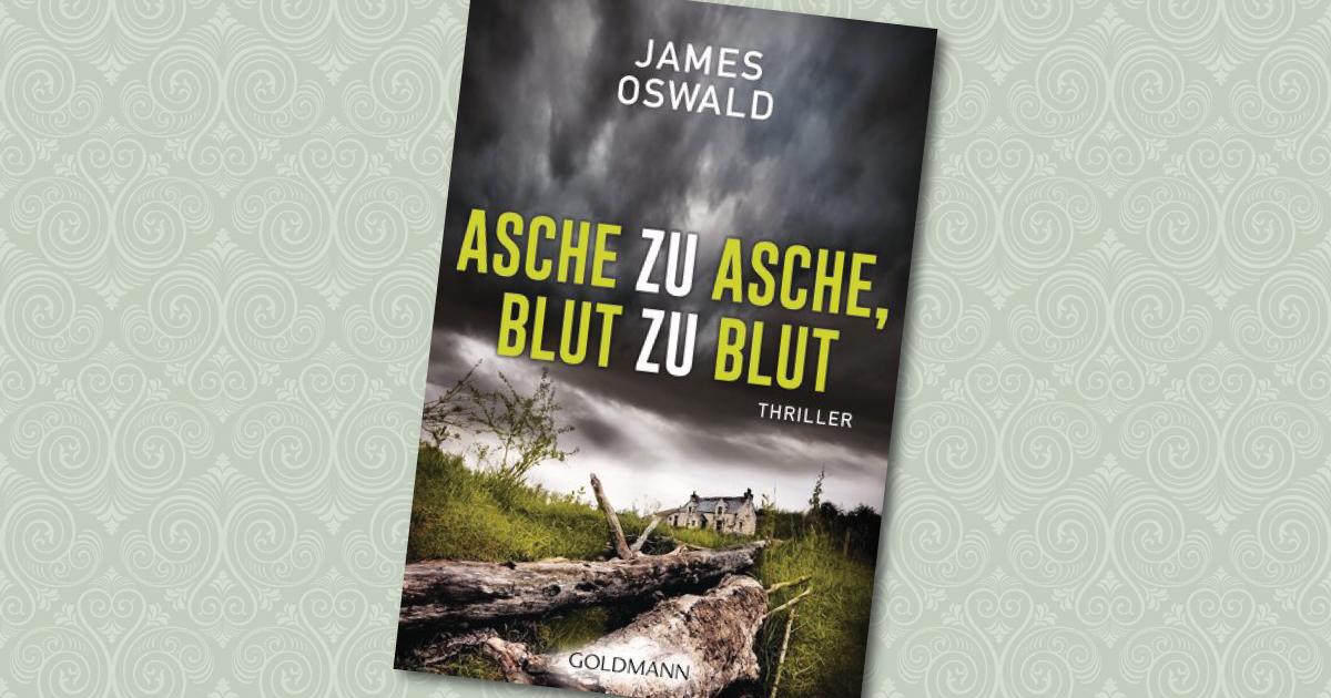 Asche zu Asche Blut zu Blut - James Oswald Cover