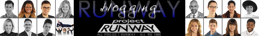 Blogging Project Runway - The Original Project Runway Fan Blog