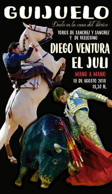 CARTEL: GUIJUELO (SALAMANCA) DIA 18-08-2018. MANO A MANO DIEGO VENTURA Y EL JULI.