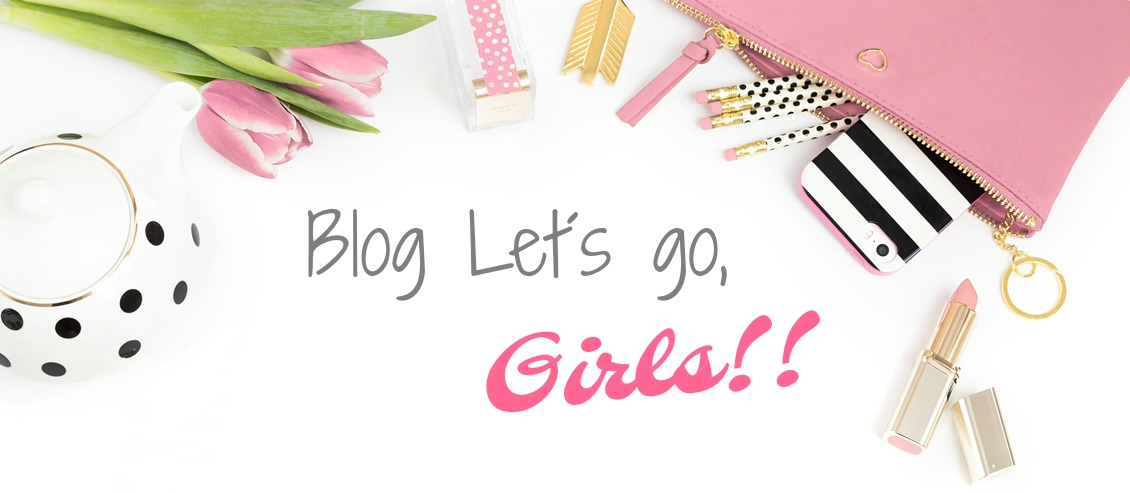 Blog Let´s go, Girls!!