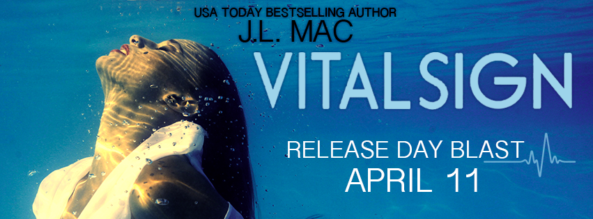 Release Day Blitz: Vital Sign by J.L. Mac