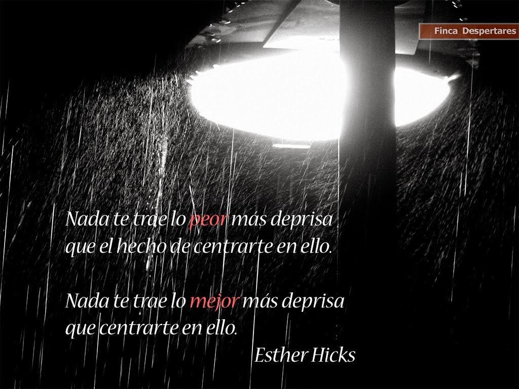 Finca Despertares - Esther Hicks