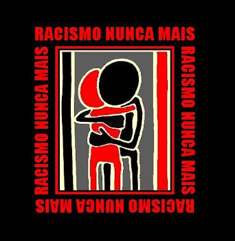 RACISMO NUNCA MAIS