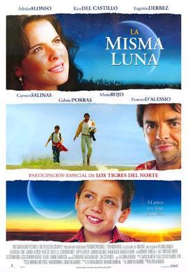 La Misma Luna (2007)