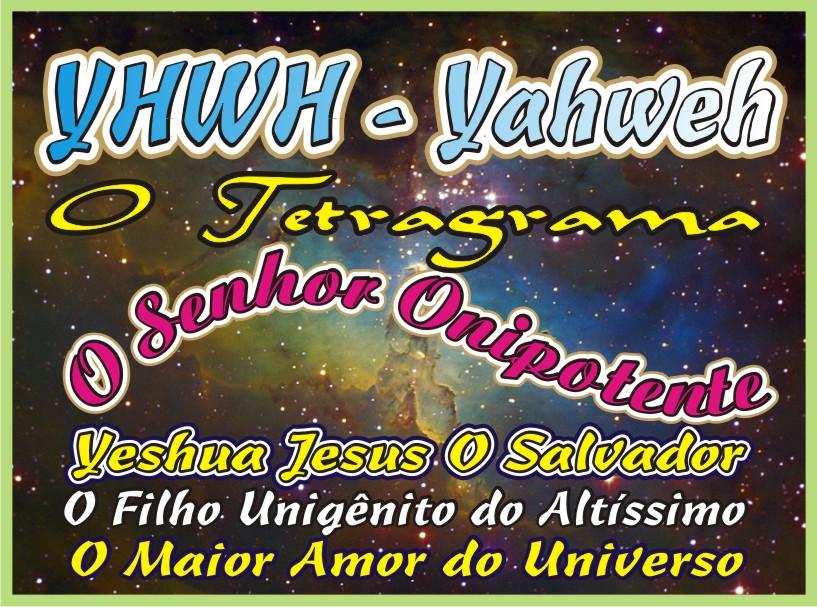Y-H-W-H - Yahweh O Tetragrama O Nome do Senhor