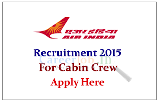 Air India Limited Recruitment 2015 for the post of Cabin Crew