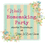 Weekly Homemaking Party