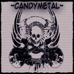 ~CandyMetal~