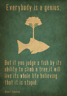 Un pez no puede subir un árbol